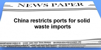 China restricts ports for solid waste imports img