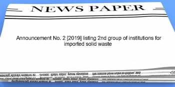 Announcement No. 2 [2019] listing 2nd group of institutions for imported solid waste   img